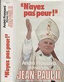 """echange, troc André Frossard - """"N'ayez pas peur !"""", dialogue avec Jean-Paul II"""