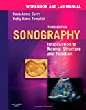 Workbook and Lab Manual for Sonography: Introduction to Normal Structure and Function, 3e