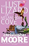 The Lust Lizard of Melancholy Cove (1841494518) by Christopher Moore