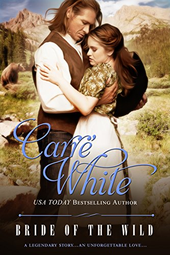Bride of the Wild: A Sweet, Clean Historical Romance