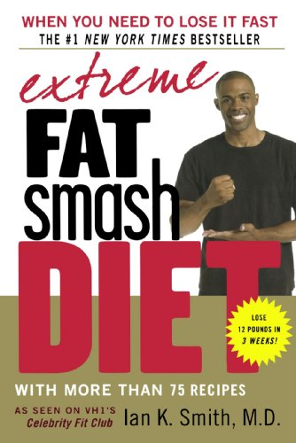 Extreme Fat Smash Diet: With More Than 75 Recipes (Diet Recipe Books Dr Ian compare prices)