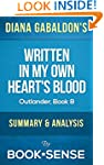 Written in My Own Heart's Blood: by D...