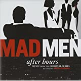 Mad Men, After Hours: Music From the Original Series [Soundtrack] [Audio CD] ...