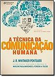 A Técnica da Comunicação Humana - 9788522112159