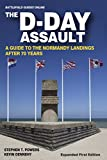 The D-Day Assault: A 70th Anniversary Guide to the Normandy Landings (Battlefield Guides Online)