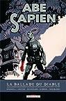 Abe Sapien, tome 2 : La ballade du diable par Mignola