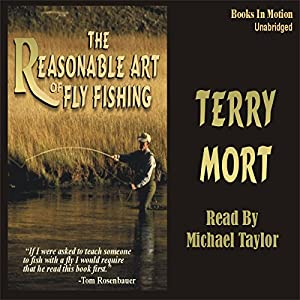 The Reasonable Art of Fly Fishing Audiobook