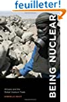 Being Nuclear - Africans and the Glob...