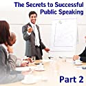 Enjoy Making an Impact: The Secrets to Successful Public Speaking, Part 2 (       UNABRIDGED) by Ed Percival