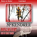 McKendree (       UNABRIDGED) by Douglas Hirt Narrated by Rusty Nelson