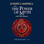 The Power of Myth: Programs 1-6 | [Joseph Campbell, Bill Moyers]