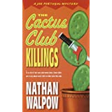 The Cactus Club Killings: Joe Portugal Series, Book 1