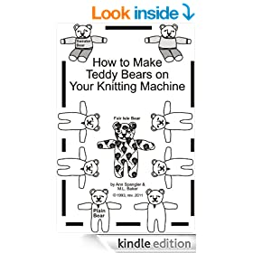 How to Make Teddy Bears on Your Knitting Machine