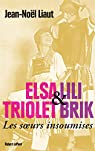 Elsa Triolet et Lili Brik par Liaut