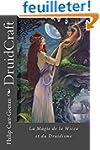 DruidCraft - Francais: La Magie de la...
