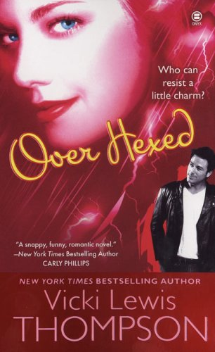 Image of Over Hexed (The Hex Series, Book 1)