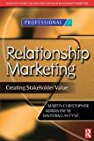 Relationship Marketing (Chartered Institute of Marketing) (0750648392) by Christopher, Martin