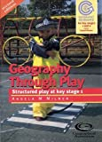 Geography Through Play Pb (Geography Guidance)