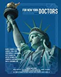 img - for For New York Doctors: A Guide To Asset Protection, Tax Reduction, Practice & Wealth Management book / textbook / text book