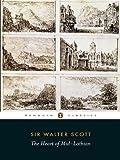 The Heart of Midlothian (Penguin Classics) (0140431292) by Scott, Walter