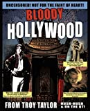 Troy Taylor Bloody Hollywood