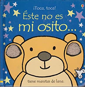 Amazon.com: Este no es mi osito/ That's Not My Bear (Touchy-Feely