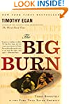 The Big Burn: Teddy Roosevelt and the...