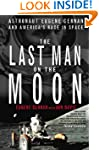 The Last Man on the Moon: Astronaut E...