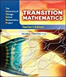 img - for Transition Mathematics, Vol. 2, Chapters 7-12, Teacher's Edition (University of Chicago School Mathematics Project) book / textbook / text book