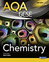 AQA GCSE Chemistry Student Book (AQA GCSE Science 2011)