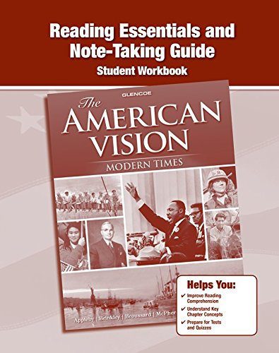 The American Vision: Modern Times, Reading Essentials and Note-Taking Guide (UNITED STATES HISTORY (HS))