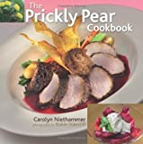 The Prickly Pear Cookbook