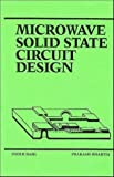 img - for Microwave Solid State Circuit Design by Bahl, Inder, Bhartia, Prakash (1988) Hardcover book / textbook / text book