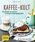 Kaffee-Kult-Das-Beste-zu-und-mit-unserem-Lieblingsgetrnk-GU-Kchenratgeber