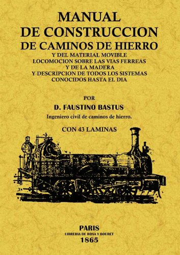 MANUAL DE CONSTRUCCION DE CAMINOS DE HIERRO
