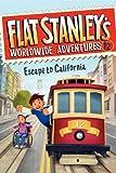 Flat Stanleys Worldwide Adventures #12: Escape to California