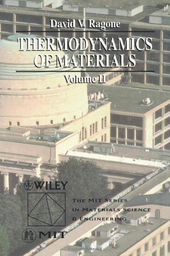 Thermodynamics of Materials Volume II (Mit Series in...