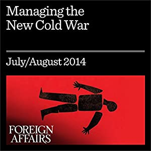 Managing the New Cold War Periodical
