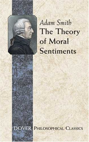 The Theory of Moral Sentiments (Philosophical Classics), ADAM SMITH
