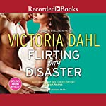 Flirting with Disaster/Fanning the Flames | Victoria Dahl