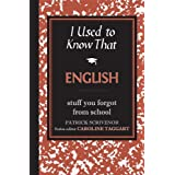 I Used to Know That: Englishby Patrick Scrivenor