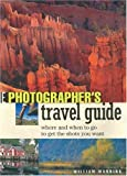 img - for The Photographer's Travel Guide by William Manning (2002-12-02) book / textbook / text book