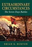 img - for Extraordinary Circumstances: The Seven Days Battles book / textbook / text book