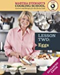 Eggs: Martha Stewart's Cooking School...