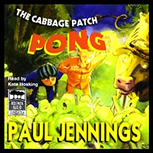 The Cabbage Patch Pong | [Paul Jennings]