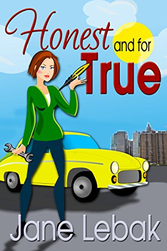Book: Honest And For True (The Adventures Of Lee And Bucky Book 1) by Jane Lebak