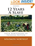 12 Years a Slave: 160th Anniversary o...