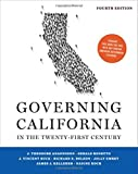 Governing California in the Twenty-First Century (Fourth Edition)