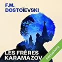 Les Frères Karamazov Audiobook by Fédor Dostoïevski Narrated by Vincent Violette