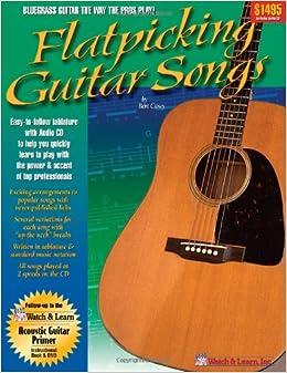 Flatpicking guitar songs book amp audio cd bert casey 9781893907416